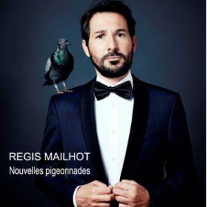 Regis Mailhot - Nouvelles Pigeonnades