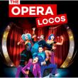 Spectacle THE OPERA LOCOS  à BRUNOY @ Théâtre de Brunoy - Billets & Places