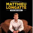 Spectacle MATTHIEU LONGATTE