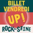 Festival ROCK EN SEINE 2019 - VENDREDI 23 AOUT - UP ! à Saint-Cloud @ Domaine national de Saint-Cloud - Billets & Places