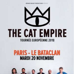 THE CAT EMPIRE @ LE BATACLAN - PARIS