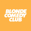 Spectacle BLONDE COMEDY CLUB #9