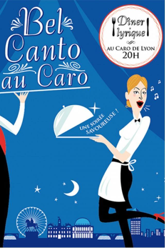 Bel canto @ LE CARO - LYON