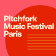 Pitchfork Music Festival Paris - Pass 3 jours @ Grande Halle de la Villette - Billets & Places