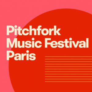 Festival Pitchfork Music Festival Paris - Pass 3 jours