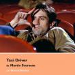 Carte TAXI DRIVER DE MARTIN SCORSESE à PARIS @ Librairie de La Cinémathèque française - Billets & Places