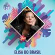 Concert ELISA DO BRASIL  + EVE DAHAN + CHICA UNDERGROUND