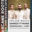 Concert ARCANE ROOTS + GUEST à DÉCINES CHARPIEU @ WarmAudio - Billets & Places