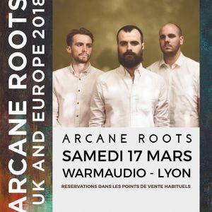 ARCANE ROOTS + GUEST @ WarmAudio - DÉCINES CHARPIEU