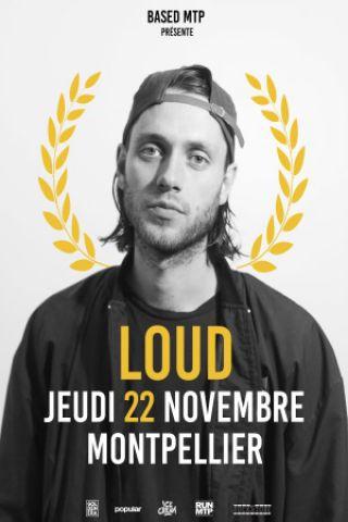 Concert LOUD à Montpellier @ Le Rockstore - Billets & Places