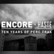 Soirée ENCORE x HASTE - PERC, TRUSS, HAPPA, AnD à LYON @ Ninkasi Gerland / Kao - Billets & Places