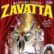 Spectacle NOUVEAU CIRQUE ZAVATTA - MAGIQUE !
