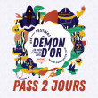 Festival DEMON D'OR 2018 - PASS 2 JOURS