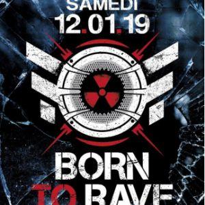 Born To Rave - Caen