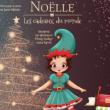 Spectacle Noëlle les cadeaux du monde