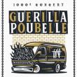 GUERILLA POUBELLE - 1000ème concert