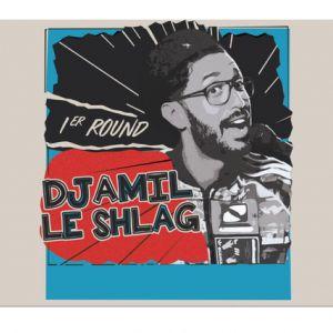 Djamil Le Shlag