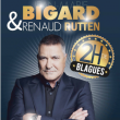 Spectacle JEAN-MARIE BIGARD & RENAUD RUTTEN