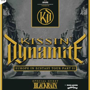Kissin' Dynamite + Blackrain