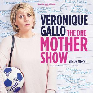 VERONIQUE GALLO - THE ONE MOTHER SHOW @ L'escale - SAINT CYR SUR LOIRE