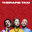 Concert Thérapie Taxi à Paris @ Zénith Paris La Villette - Billets & Places