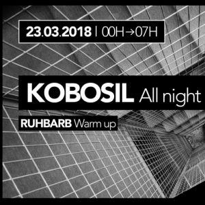 Exil | Kobosil All Night Long @ Glazart - PARIS 19