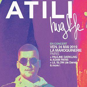 Atili + Special Guests