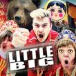 Concert LITTLE BIG + guest à RAMONVILLE @ LE BIKINI - Billets & Places