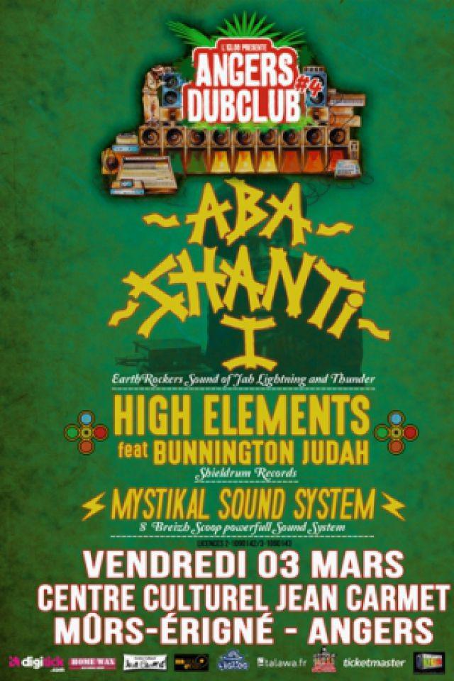 Concert Angers Dub Club#4 - ABA SHANTI + HIGH ELEMENTS à Mûrs Erigné @ Salle Jean Carmet - Billets & Places