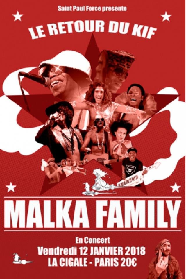 MALKA FAMILY LIVE A LA CIGALE @ La Cigale - Paris