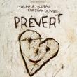 Concert YOLANDE MOREAU & CHRISTIAN OLIVIER : PREVERT à TOULOUSE @ Casino Barrière Toulouse - Billets & Places