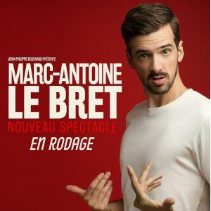 Marc-Antoine Le Bret - Nouveau Spectacle