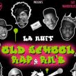 Soirée La Nuit Oldschool Rap & Rnb