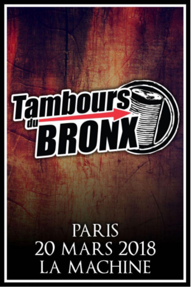 LES TAMBOURS DU BRONX @ La Machine du Moulin Rouge - Paris