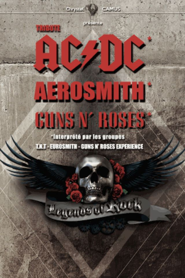LEGENDS OF ROCK (TRIBUTE AC/DC, AEROSMITH, GUNS N'ROSES) @ ZENITH DE PAU - Pau