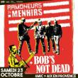 Concert LES RAMONEURS DE MENHIRS X BOB'S NOT DEAD à AIX-EN-PROVENCE @ 6MIC - SALLE MUSIQUES ACTUELLES DU PAYS D'AIX - Billets & Places