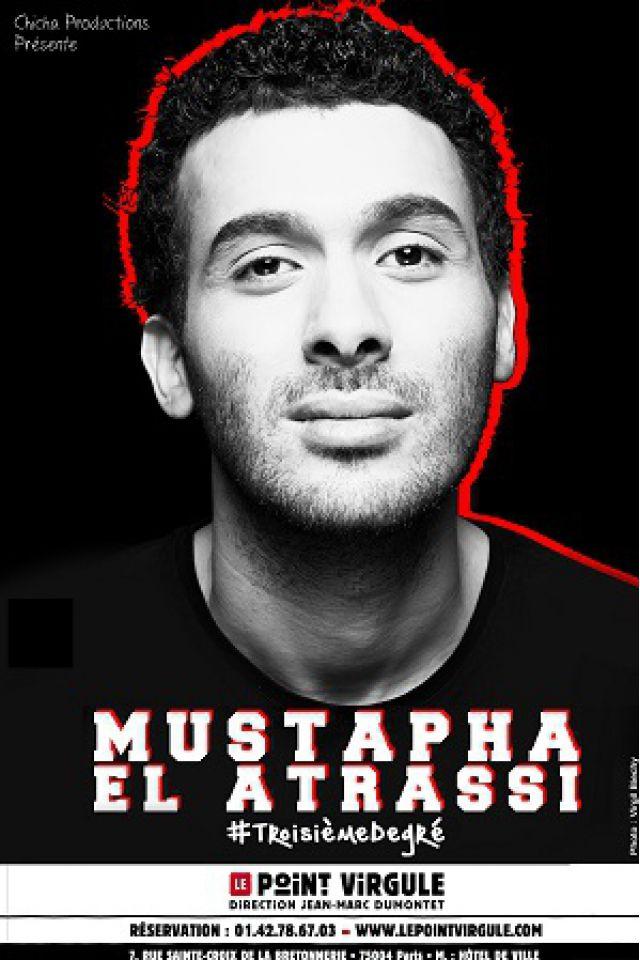 Mustapha El Atrassi dans #troisièmedegré @ Théâtre Le Point Virgule - PARIS