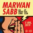 Soirée REX CLUB PRESENTE MARWAN SABB