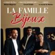Théâtre LA FAMILLE BIJOUX - Avec vous jusqu'au bout