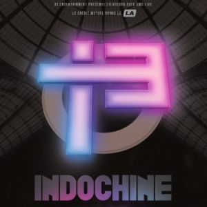 INDOCHINE @ Gayant Expo - Douai