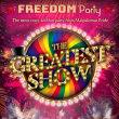 Soirée FREEDOM PARTY : The Greatest Show à PARIS @ Gibus Club - Billets & Places
