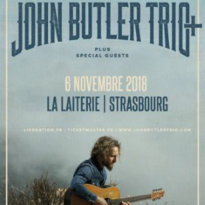 JOHN BUTLER TRIO  + Guest @ La Laiterie - Grande Salle - Strasbourg