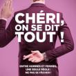 Théâtre CHERI ON SE DIT TOUT