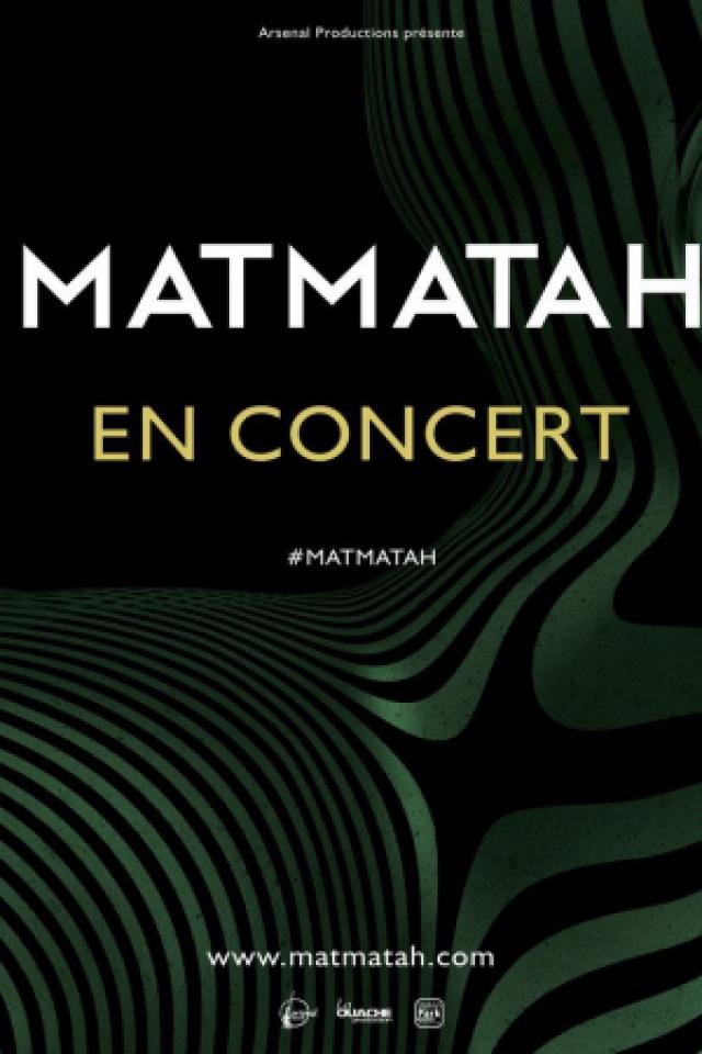 MATMATAH @ Espace André Malraux (Chateaudun) - Chateaudun
