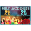 Spectacle MILL'ACCORDS FETE SES 20 ANS