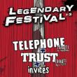 Concert Legendary Festival #3 : Tribute Telephone - Tribute Trust