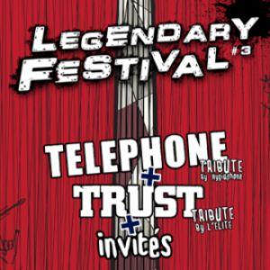 Legendary Festival #3 : Tribute Telephone - Tribute Trust