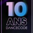 Concert 10 ANS DANCECODE