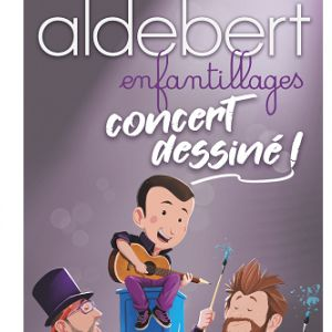 "Aldebert ""Enfantillages, Concert Dessine"""