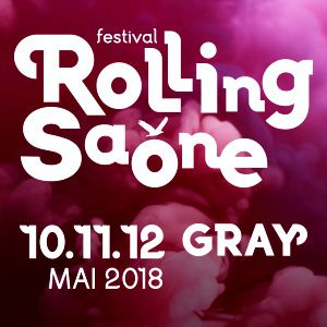 FESTIVAL ROLLING SAONE 2018 - PASS 3 JOURS @ HALLE SAUZAY  - GRAY